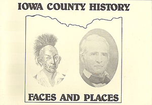 Iowa County History - Faces and Places