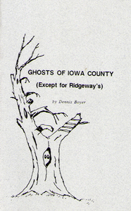 Ghosts Of  Iowa County
