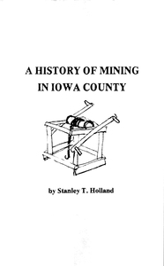 History Of Mining In Iowa County