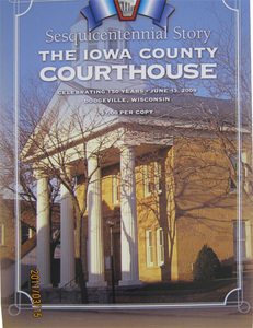 Sesquicentennial Story  The Iowa County Courthouse