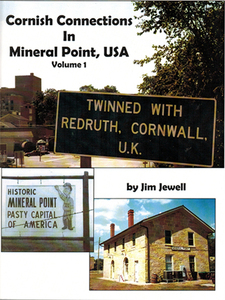 Cornish Connections in Mineral Point, USA